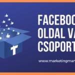 Facebook oldal vagy Facebook csoport?