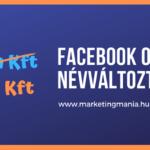Facebook oldal nevének megváltoztatása – végre lehetséges!