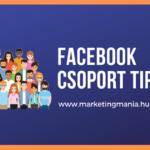 9 tipp a Facebook csoportok üzleti felhasználásához