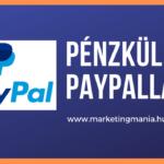 Hogyan lehet pénzt küldeni PayPal segítségével?