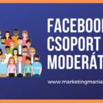 Új funkció a Facebook csoportokban: moderátor beállítása